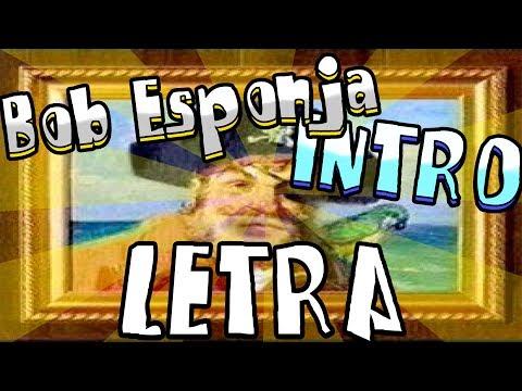 BOB ESPONJA CANCIÓN INTRO CON LETRA