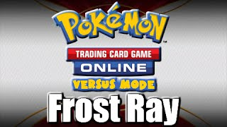 Pokemon TCG Online - Versus Mode - Battle With The Frost Ray Theme Deck
