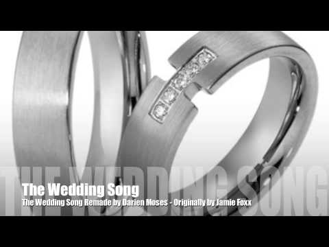 The Wedding Song By Jamie Foxx Covered Darien Moses