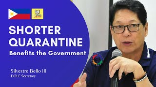 Shorter Quarantine Benefits the Government | Philippines