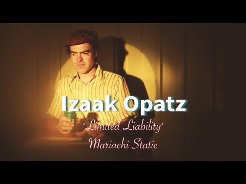 """Izaak Opatz - """"Limited Liability"""" (Official Music Video)"""