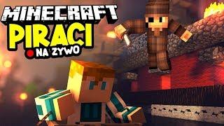 Minecraft Ferajna 4 NA ŻYWO: BUDUJĘ SEKRETNĄ BAZĘ PIRATÓW - Na żywo