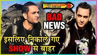 Vikas Gupta THROWN OUT Of Khatron Ke Khiladi 9 For SHOCKING REASON