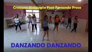 DANZANDO DANZANDO- Cristiano Malgioglio Feat Fernando Proce- BALLO DI GRUPPO- COREO. MARIANNA T.