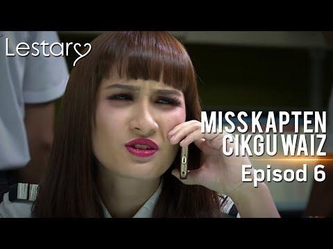 Lestary | Miss Kapten Cikgu Waiz | Episod 6