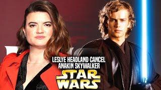 Leslye Headland Wants To Cancel Anakin Skywalker! (Star Wars Explained) Mike Zeroh