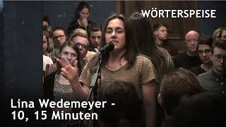 Lina Wedemeyer – 10, 15 Minuten