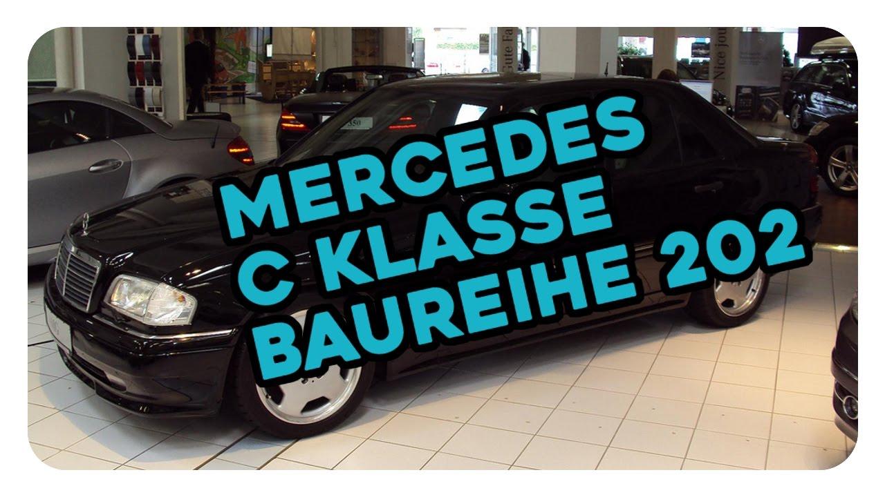 fakten & technische daten mercedes c klasse (baureihe 202) - youtube