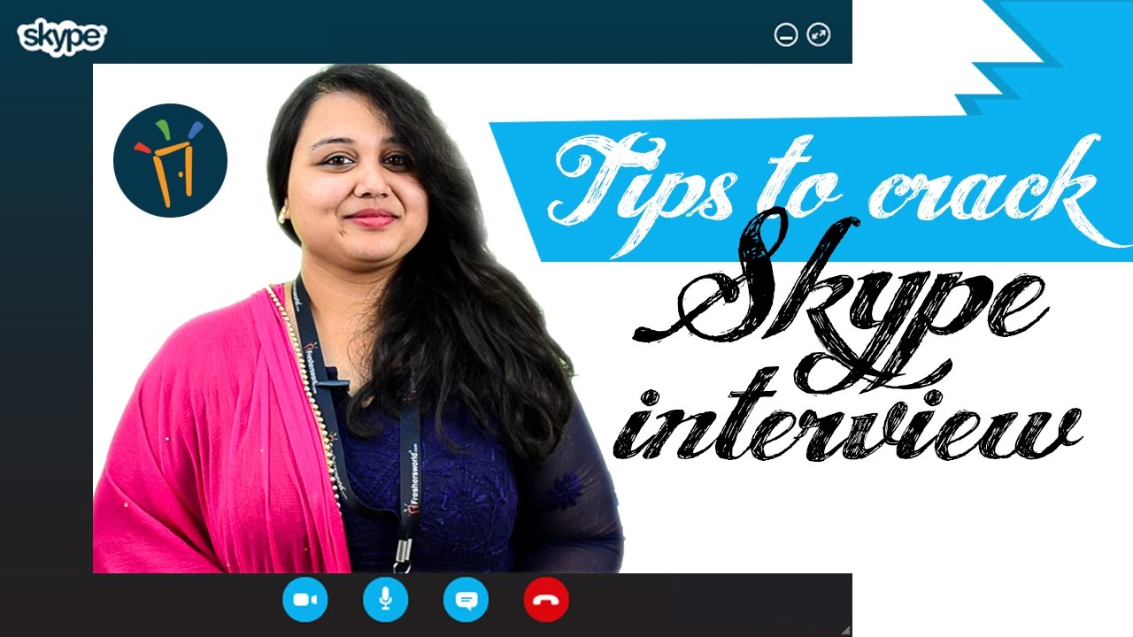 top essentials to crack skype interview do s and don ts expert top essentials to crack skype interview do s and don ts expert answers
