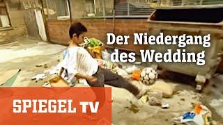 Vor 20 Jahren: Der Niedergang des Wedding