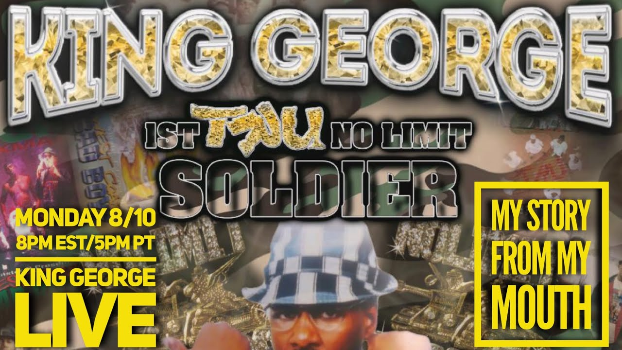 """KING GEORGE LIVE - 1ST TRU NO LIMIT SOLDIER - """"I WENT TO JAIL FOR MASTER P"""" MY STORY FROM MY MOUTH"""