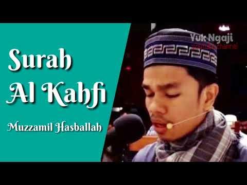 Download Lagu Terbaru Surah Al Kahfi Merdu Muzammil Hasballah
