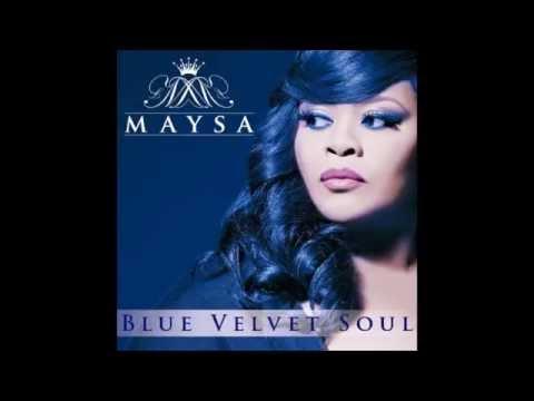 Maysa - Good Morning Sunrise (Blue Velvet Soul)
