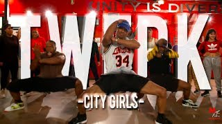 "City Girls - ""Twerk"" 