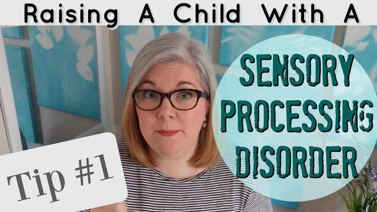 The Essence Of Sensory Processing >> Raising A Child With Spd Tip 1 Patience Youtube