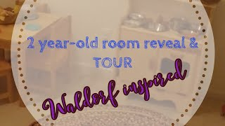 Waldorf Inspired | Two Year Old Room Reveal | Tour | You're Invited! Come See