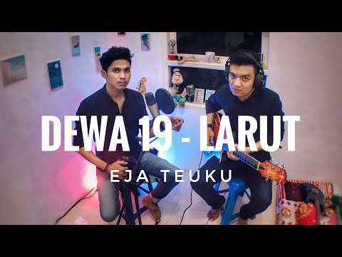 dewa-19---larut-cover-by-eja-teuku-x-vandi-(live)