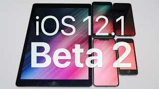 iOS 12.1 Beta 2 - What