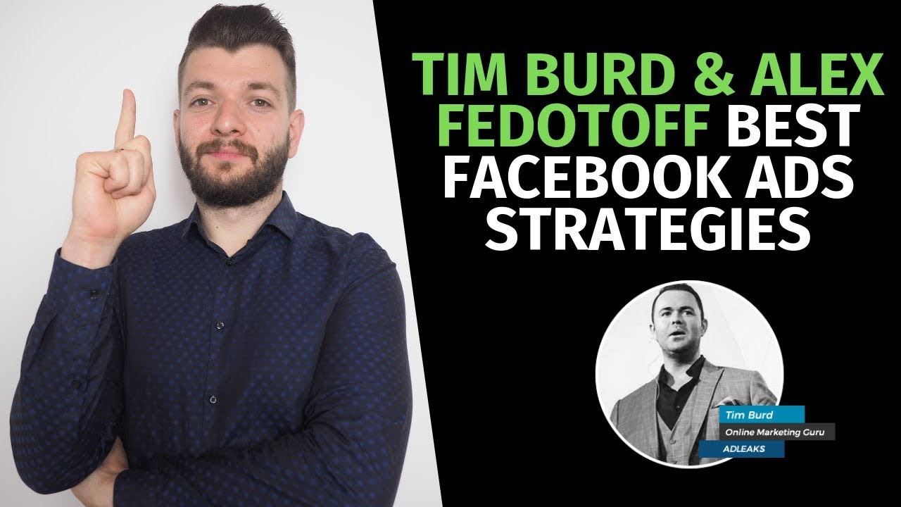 Best Facebook Ads Strategies in 2019 with Tim Burd #1