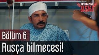 Meleklerin Aşkı 6. Bölüm - Rusça Bilmecesi!
