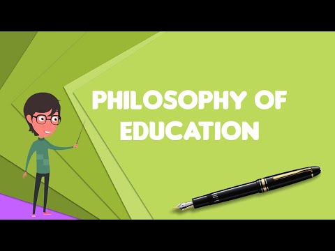What Is Philosophy Of Education?, Explain Philosophy Of Education, Define Philosophy Of Education