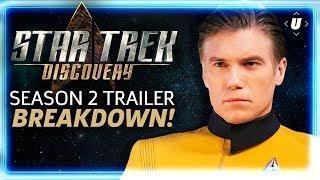 Star Trek Discovery -  Season 2 Trailer Breakdown