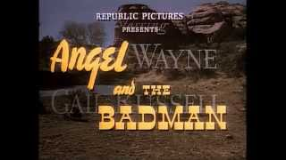 1947 - Angel And The Badman - Generic Film