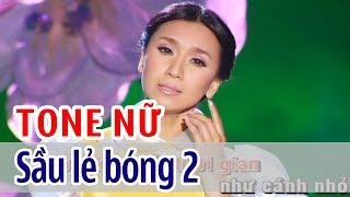 Sầu Lẻ Bóng 2 - KARAOKE | Tone Nữ | Y Phụng