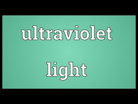 Ultraviolet light Meaning