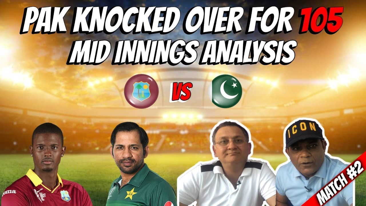 Pakistan knocked over for 105 | Live Mid Break Analysis | World Cup 2019