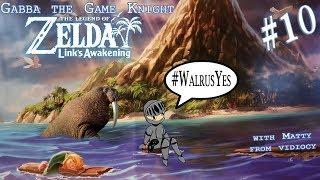 WALRUS YES   Link's Awakening (Switch) #10   Zelda Month on Gabba TGK