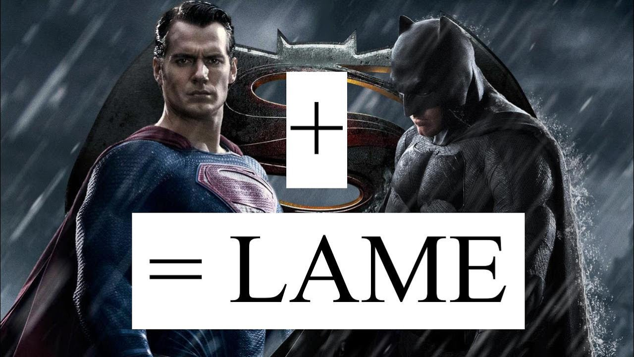 Batman V Superman Is Lame