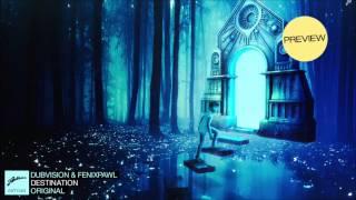 Dubvision & Feenixpawl feat. Joel Gil - Destination (Original Mix)