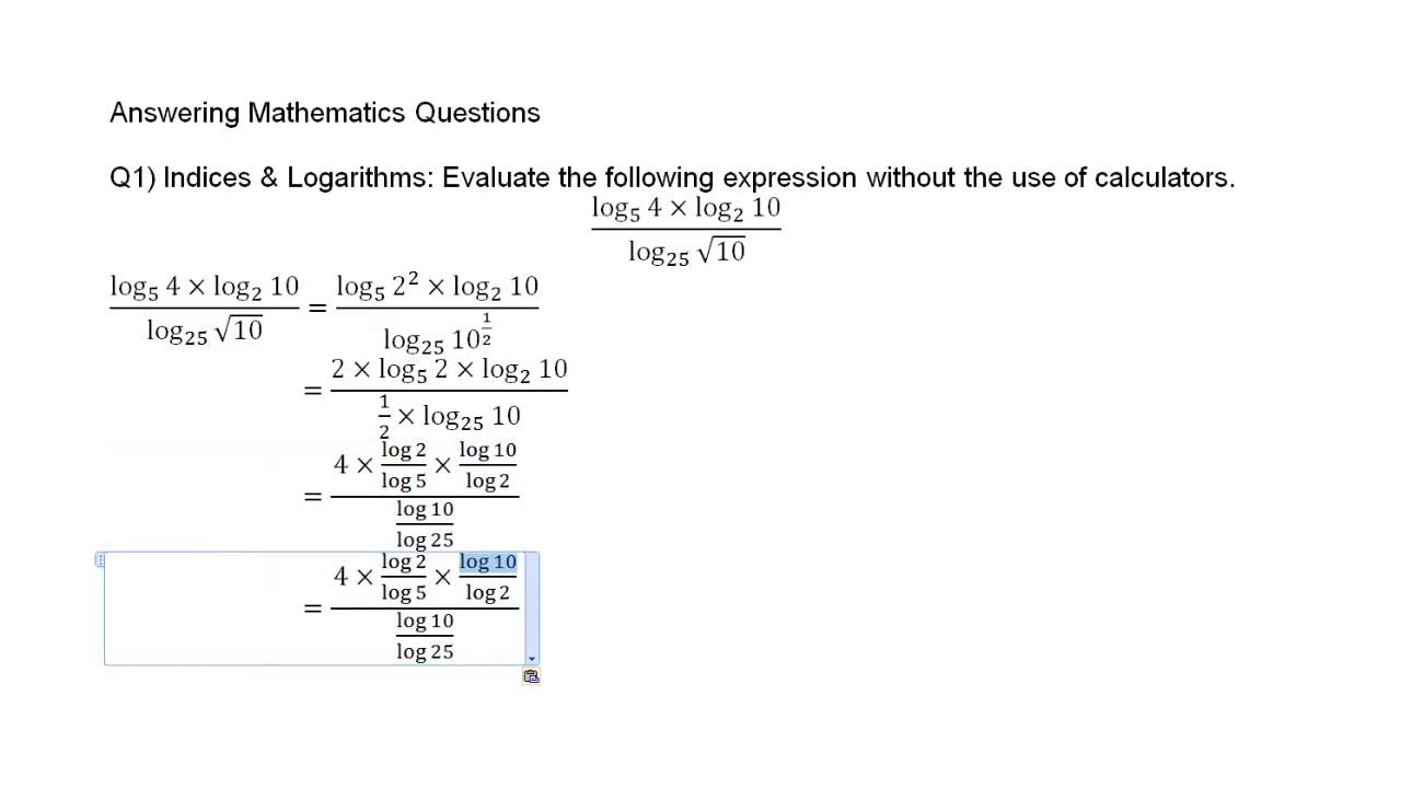 Answering Mathematics Questions - 1  Indices and Logarithms