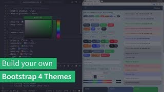 Bootstrap themes: How to build your own themes for Bootstrap 4