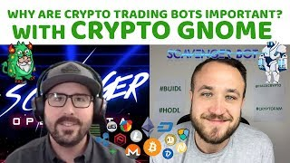 Why Are Crypto Trading Bots Important? with Crypto Gnome