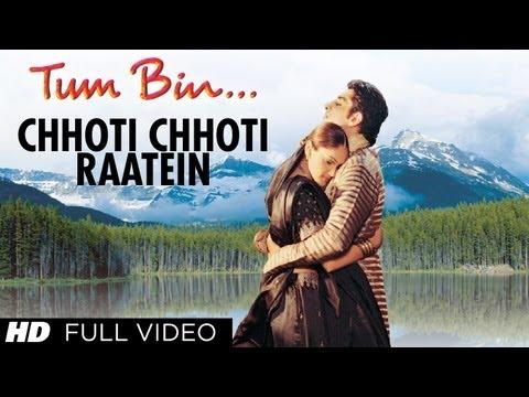 Chhoti Chhoti Raatein Full Song | Tum Bin | Himanshu Malik, Sandali Sinha, Priyanshu Chatterjee