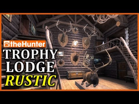 Trophy Lodge Rustic - TheHunter Classic