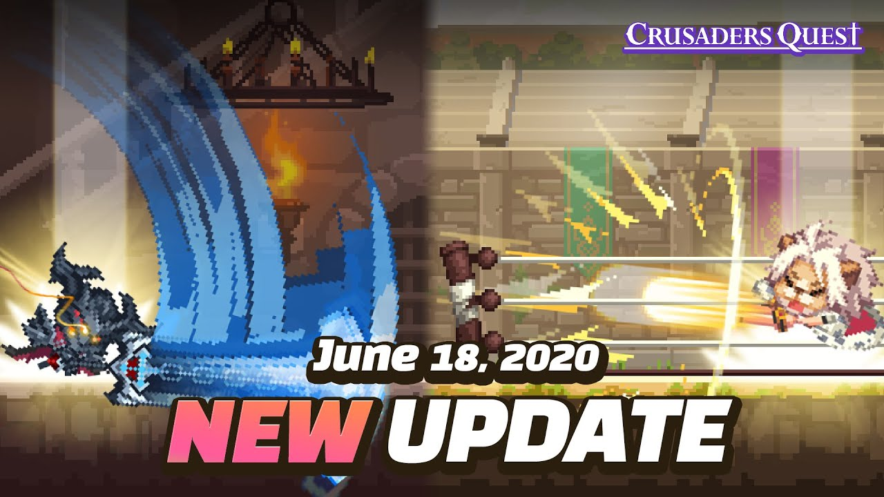 [Crusaders Quest] 18th June 2020 Update Preview