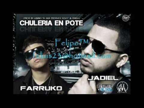 Farruco Ft Jadiel El Incomparable - Chuleria En Pote