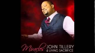 John Tillery & Living Sacrifice - Miracles