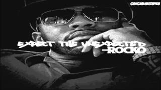 Rocko - Expect The Unexpected (FULL MIXTAPE + DOWNLOAD LINK) (2015)