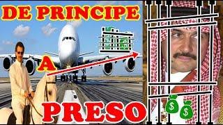 DE PRINCIPE MAS RICO DEL MUNDO  A PRESO