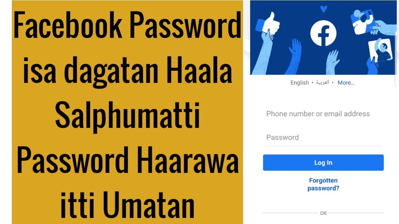 Download Haala Facebook Password isa dagatan Haala  Salphumatti Password Haarawa itti Umatan
