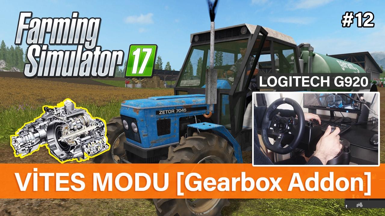 Farming Simulator 17 - Düz Vites Modu [Gearbox Addon] #12