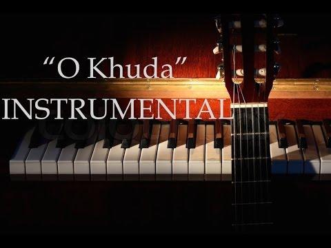 """O Khuda"" - Instrumental    Amaal Malik   Palak Muchhal   Hero   Om Swastik Music"