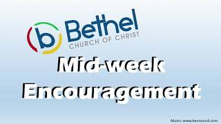 July 8th Midweek Encouragement