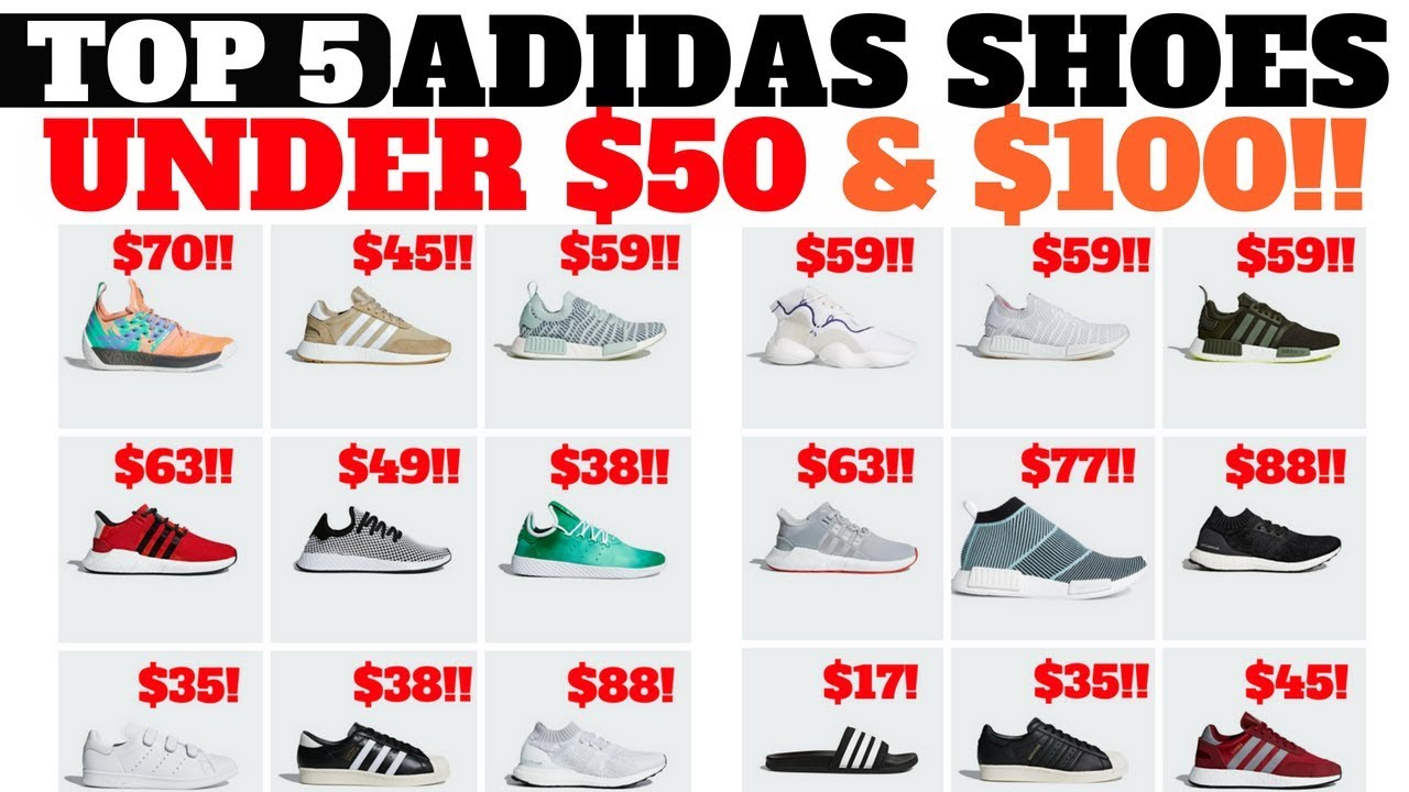 Top 5 SNEAKERS UNDER $100 & $50 at ADIDAS SALE NOW!
