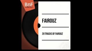 The Best of Fairouz (full album)