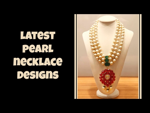 Latest Pearl Necklace Designs
